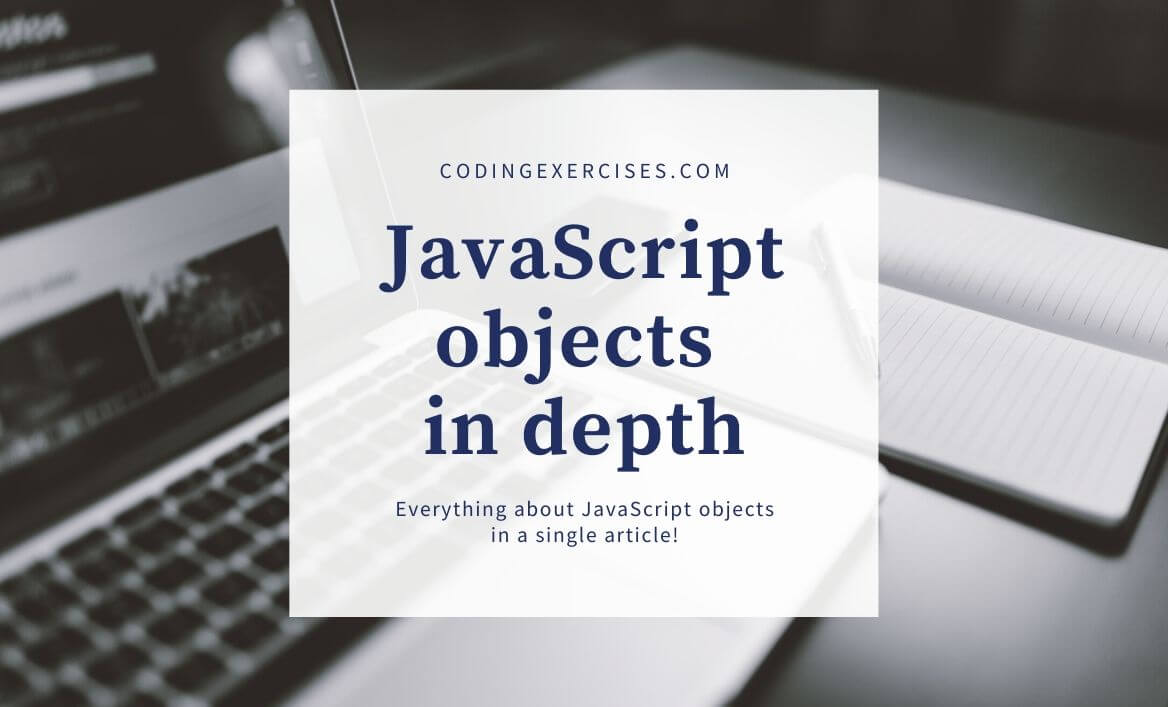 Everything about objects in javascript