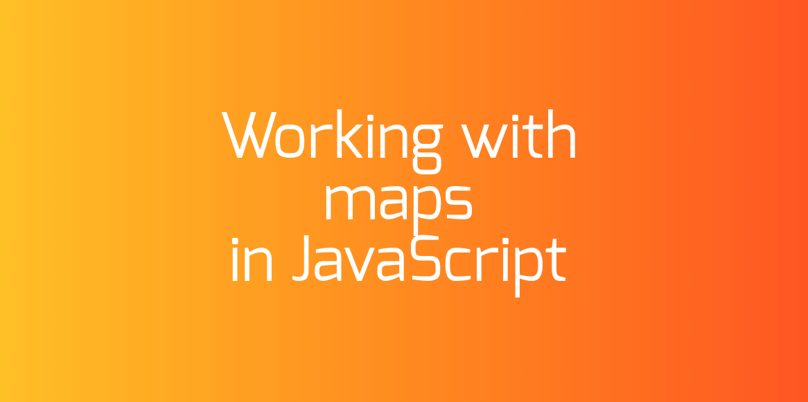 Working with maps in JavaScript
