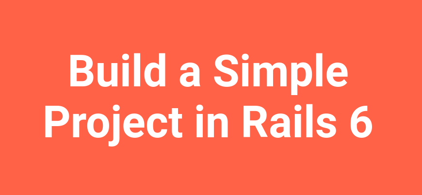 Before you build your first app in Rails 6
